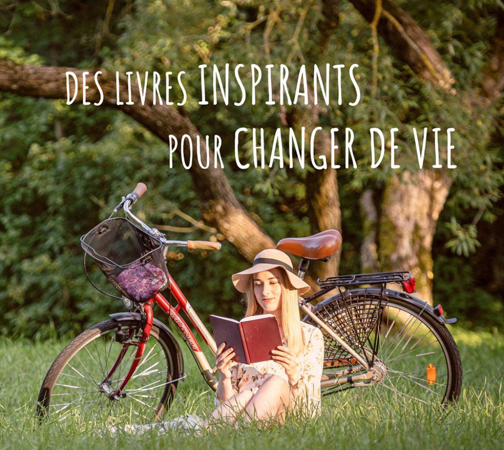Livres inspirants pour changer de vie